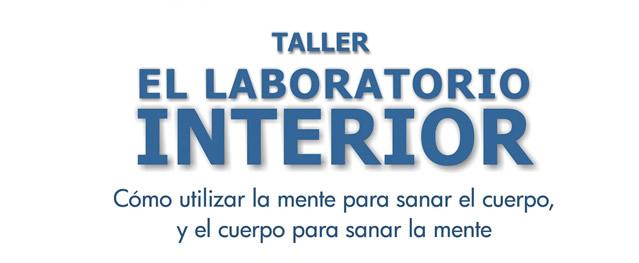 Para disfrutar del taller: LABORATORIO INTERIOR